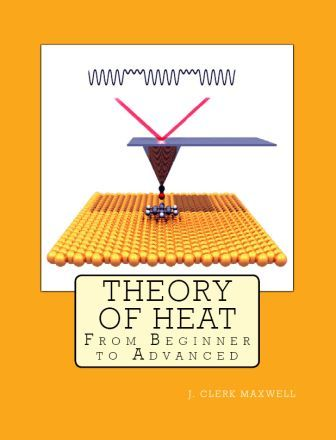 "Theory of Heat: ""From Beginner to Advanced"""
