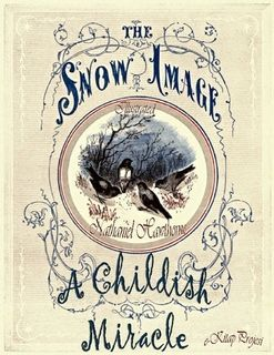 The Snow-Image {A Childish Miracle}
