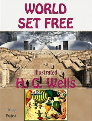 World Set Free {Illustrated}