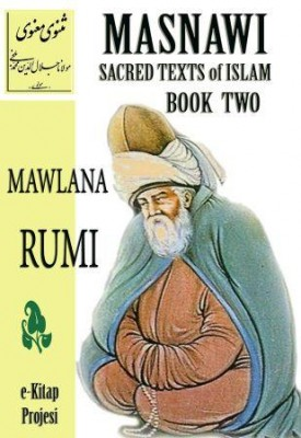 Masnawi Sacred Texts of Islam {BOOK TWO}