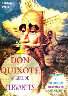 Don Quixote [Complete & Illustrated]