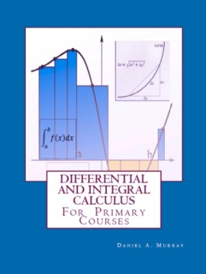 """Differential and Integral Calculus: """"For Primary Courses"""""""