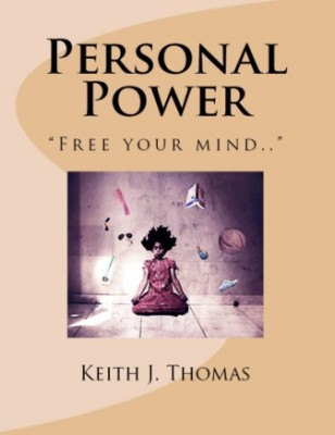 """Personal Power: """"Free your mind.."""""""