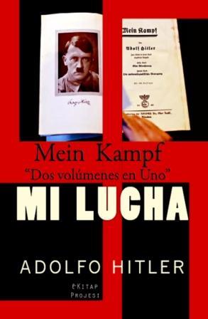 "Mein Kampf: ""Mi Lucha"""