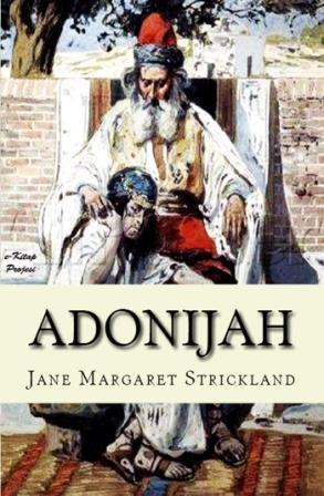 """Adonijah """"A Tale of the Jewish Dispersion"""""""