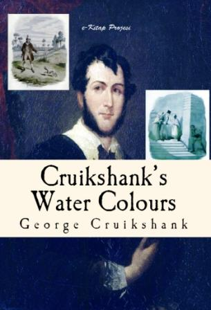 Cruikshank's Water Colours (Illustrated)