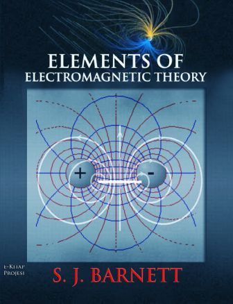 "Elements of Electromagnetic Theory: ""With Drawings & Illustrations"""