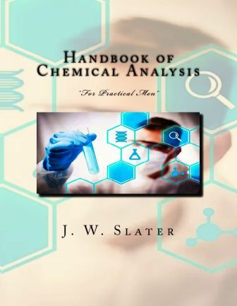 "Handbook of Chemical Analysis: ""For Practical Men"""