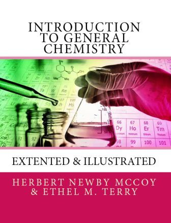 Introduction to General Chemistry: [Extented & Illustrated]