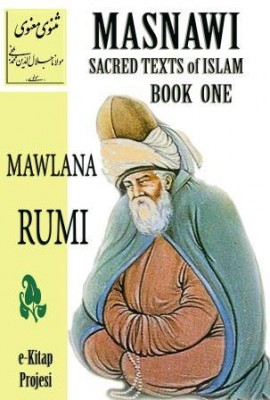 Masnawi Sacred Texts of Islam {BOOK ONE}