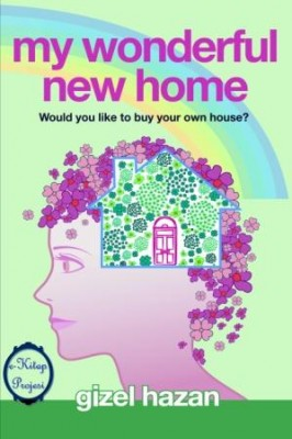 "My Wonderful New Home: ""Would You Like to Buy Your Own House?"""