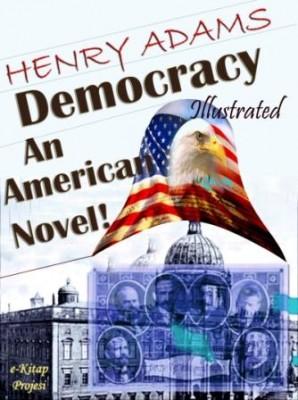 Democracy: An American Novel!