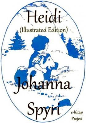 Heidi (Illustrated Edition)