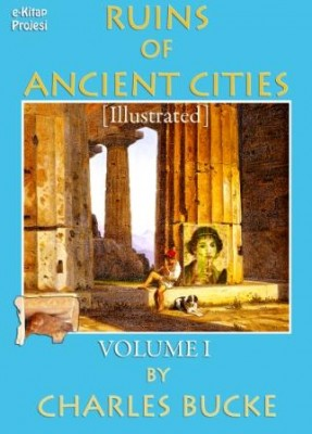 Ruins of Ancient Cities (Volume I)