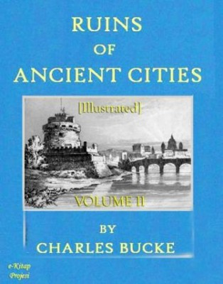 Ruins of Ancient Cities (Volume II)