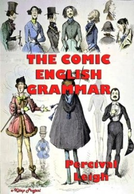 The Comic English Grammar: Illustrated