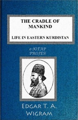 "The Cradle of Mankind: ""Life In Eastern Kurdistan"""