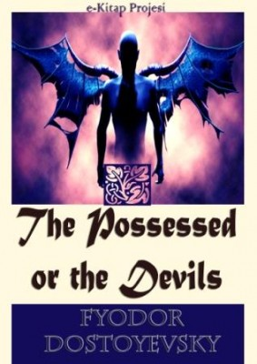 The Possessed or the Devils