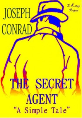 The Secret Agent: A Simple Tale
