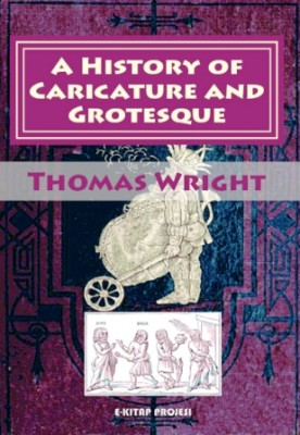 A History of Caricature and Grotesque