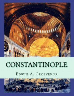 Constantinople: Volume One