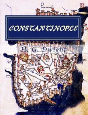 Constantinople – Old and New