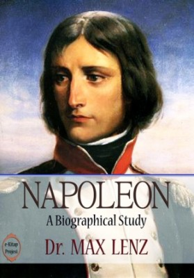 "Napoleon: ""A Biographical Study"""