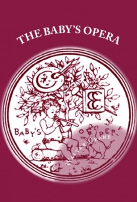 The Baby's Opera: [The Music by the Earlier Masters]