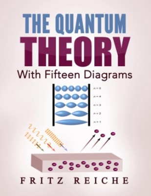 "The Quantum Theory: ""With Fifteen Diagrams"""