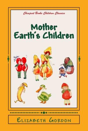Mother Earth's Children