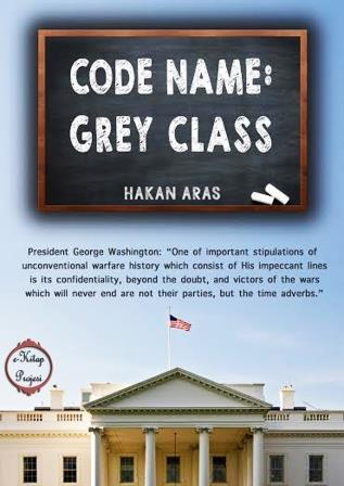 """Code Name: """"Grey Class"""""""