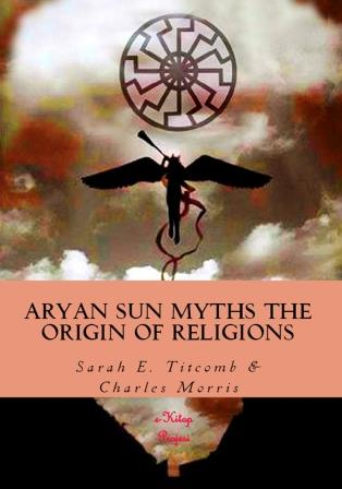 Aryan Sun Myths the Origin of Religions