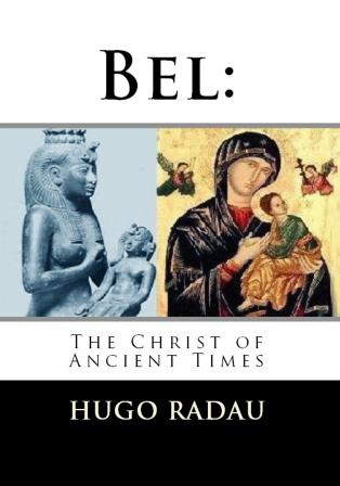 "Bel: ""The Christ of Ancient Times"""
