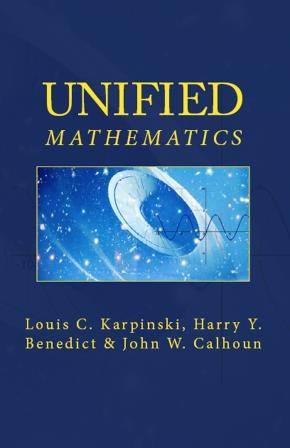 Unified Mathematics
