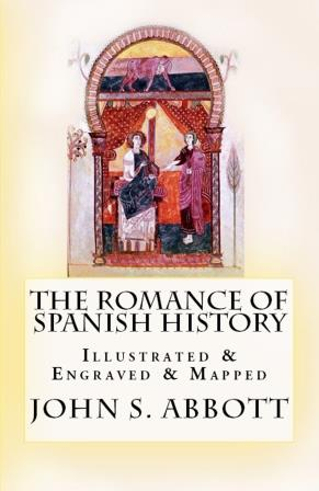 The Romance of Spanish History