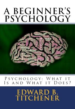 A Beginner's Psychology