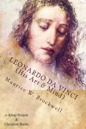 Leonardo Da Vinci (His Art & Mind)