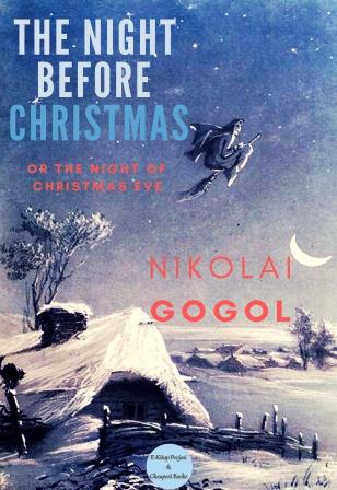"The Night Before Christmas: ""Or The Night of Christmas Eve"""