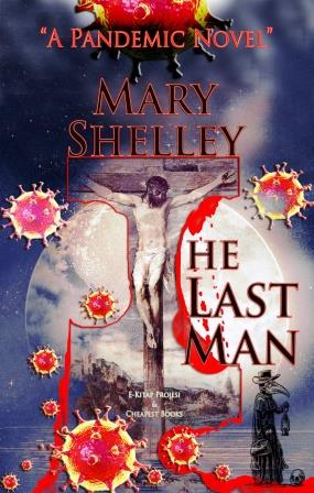 "The Last Man: ""A Pandemic Novel"""